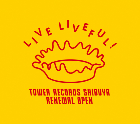Live Liveful – Tower record shibuya renewal